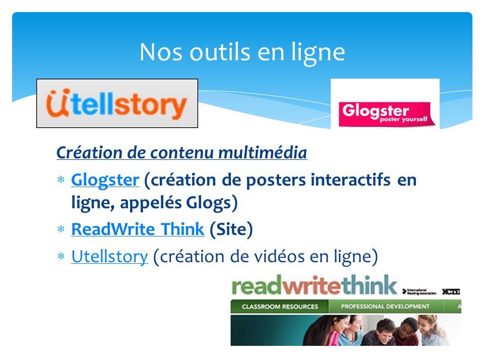 Nos outils en ligne Création de contenu multimédia