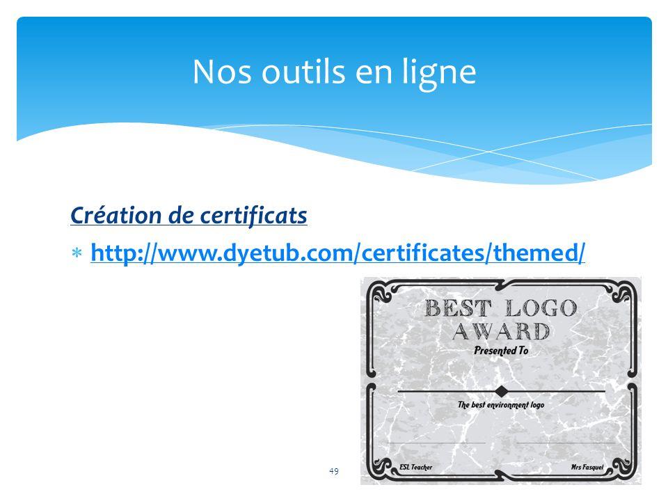 Nos outils en ligne Création de certificats