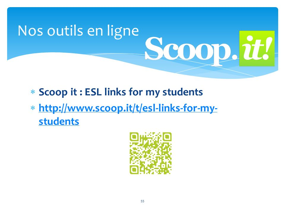 Nos outils en ligne Scoop it : ESL links for my students