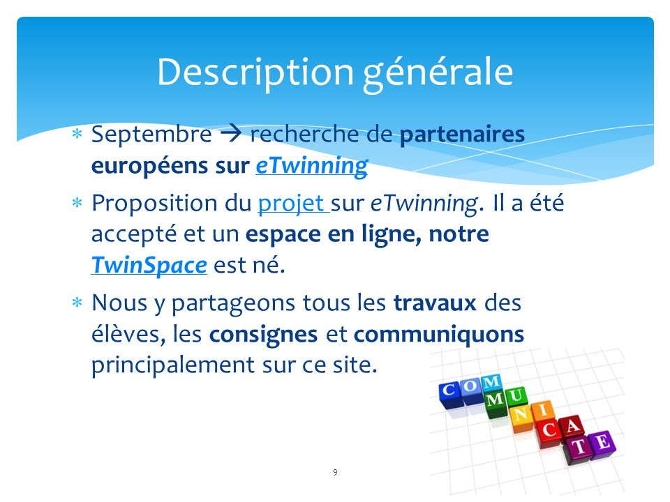 Description générale Septembre  recherche de partenaires européens sur eTwinning.