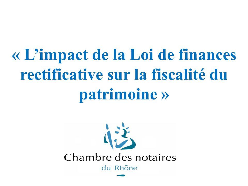« L'impact de la Loi de finances rectificative sur la fiscalité du patrimoine »