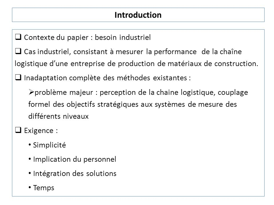 Introduction Contexte du papier : besoin industriel