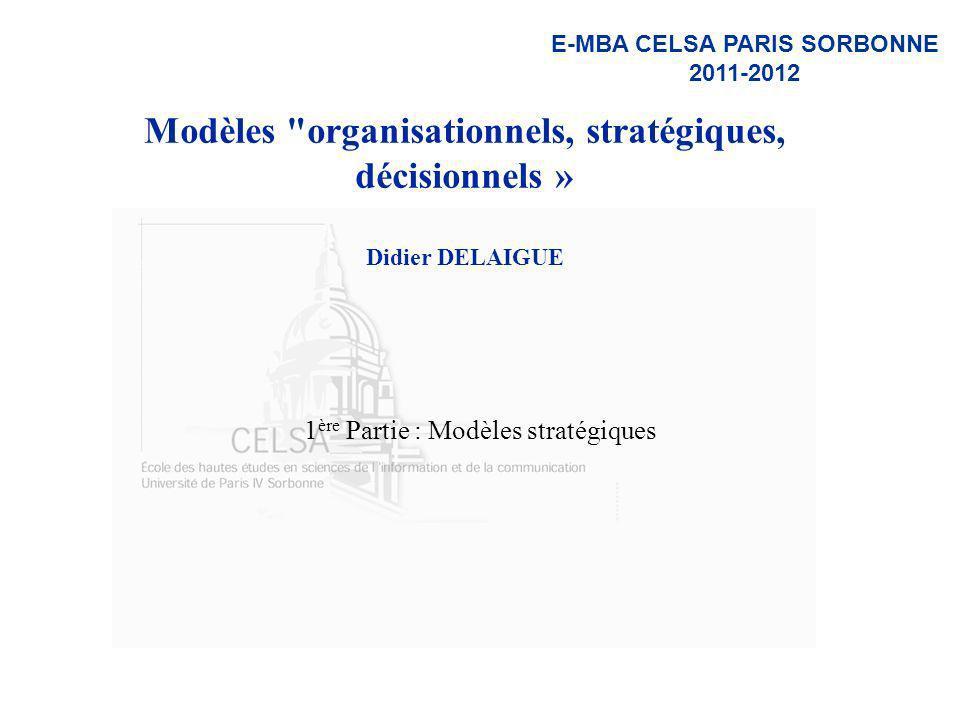 1ère Partie : Modèles stratégiques