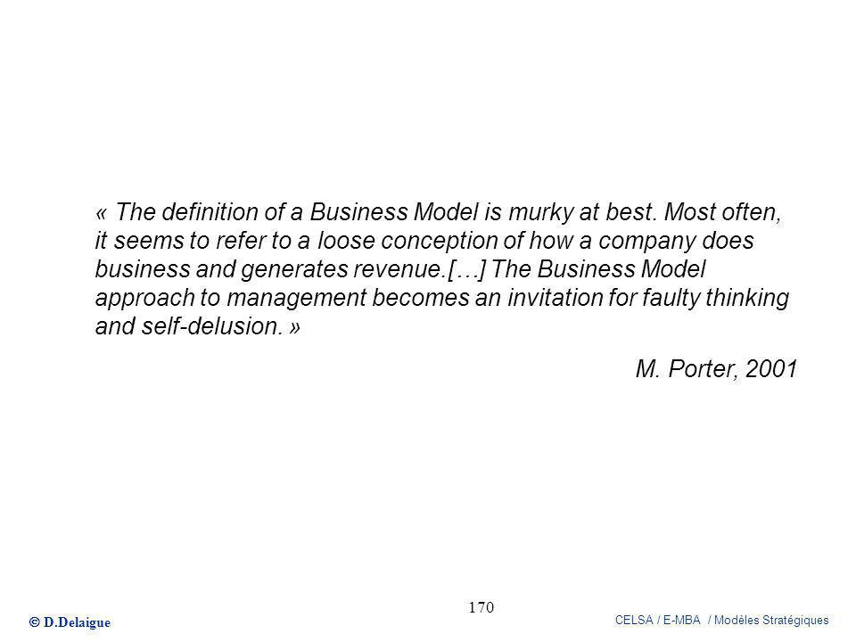 « The definition of a Business Model is murky at best