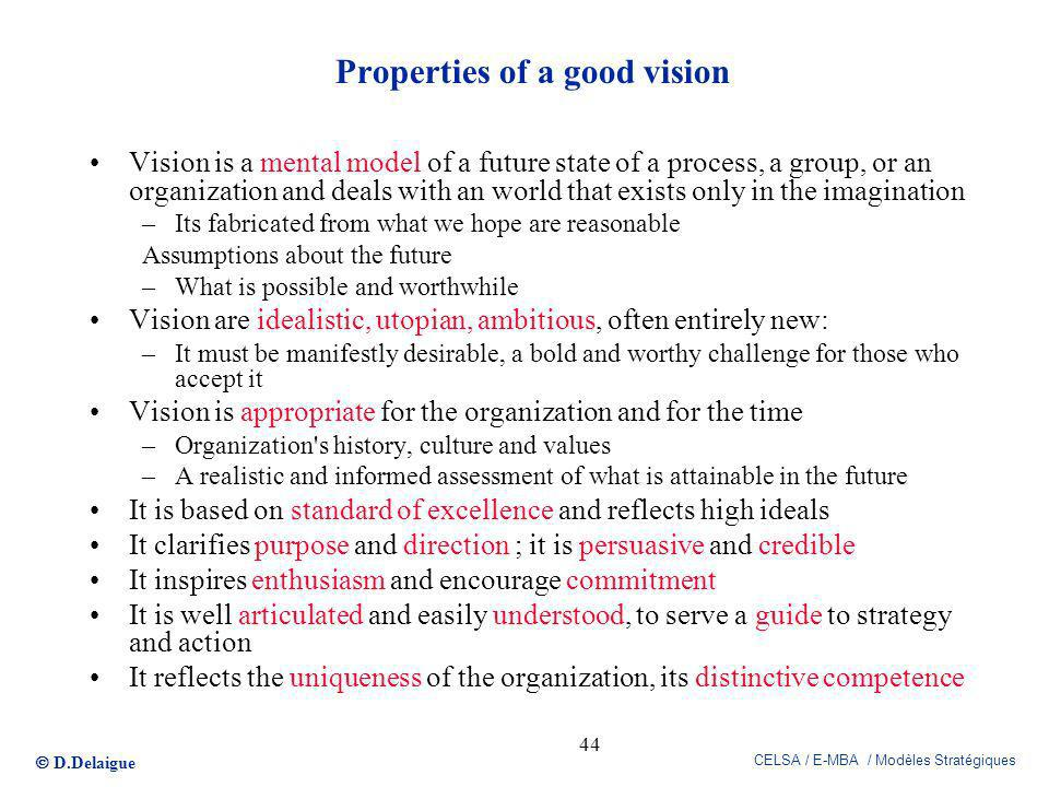 Properties of a good vision