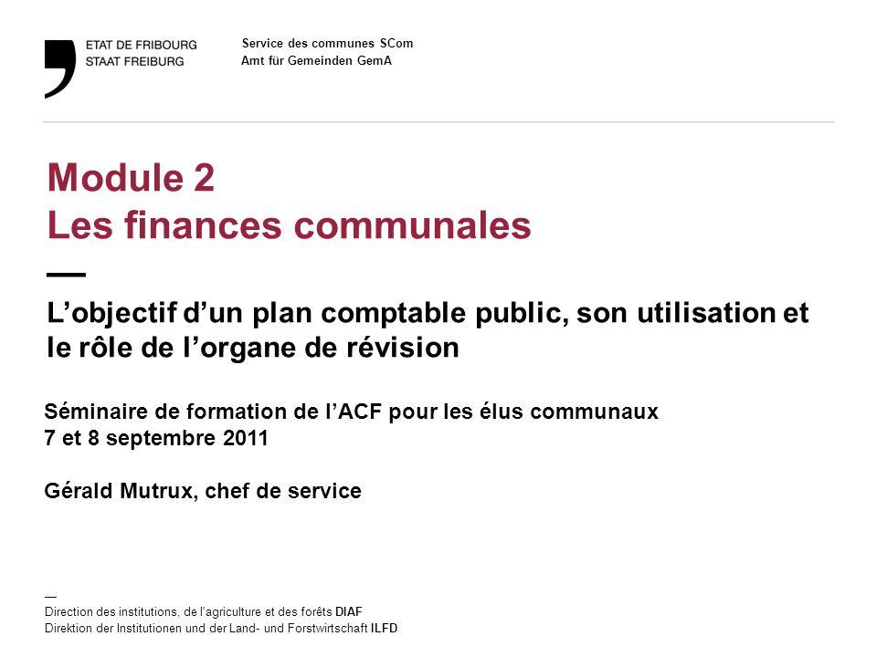 Module 2 Les finances communales — L'objectif d'un plan comptable public, son utilisation et le rôle de l'organe de révision