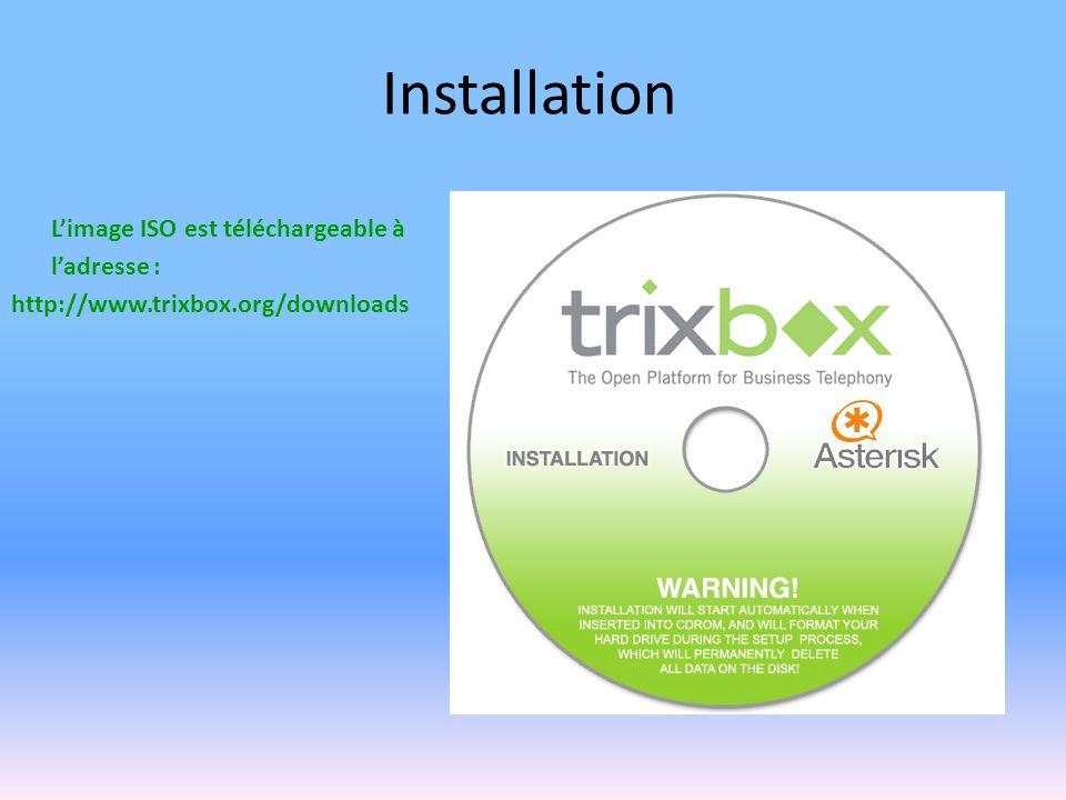 Installation L'image ISO est téléchargeable à l'adresse :