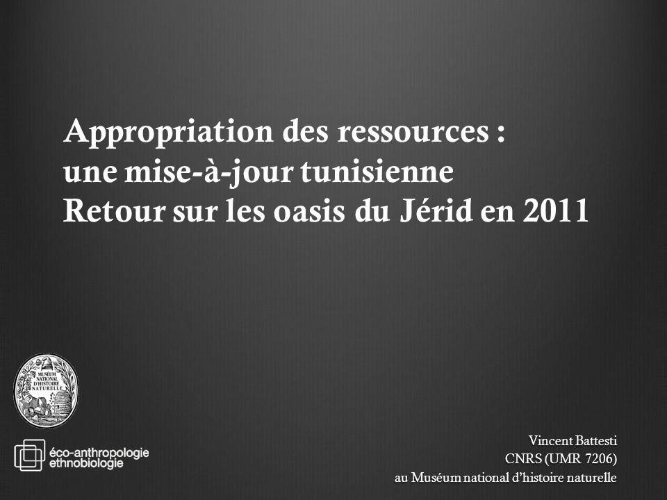 Appropriation des ressources : une mise-à-jour tunisienne Retour sur les oasis du Jérid en 2011