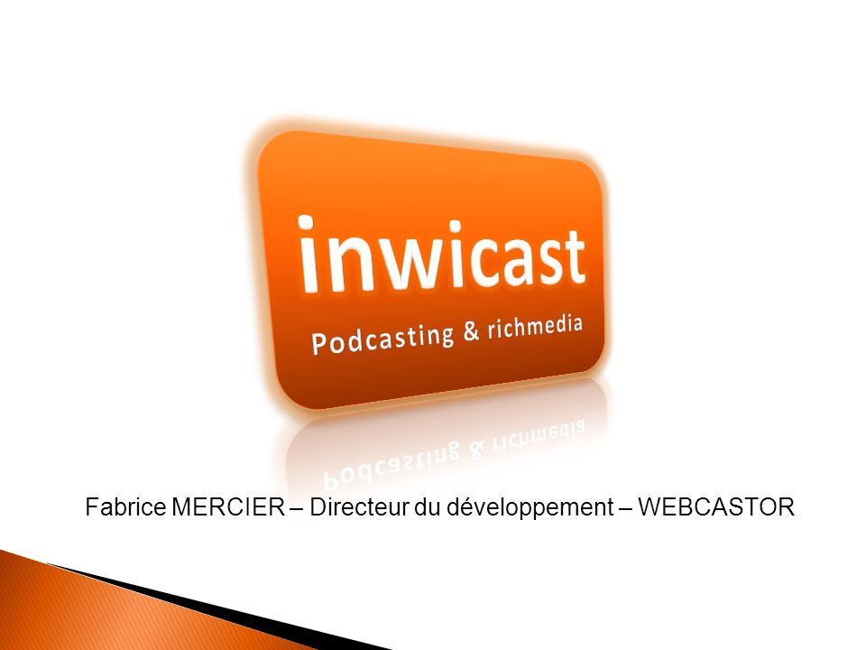 Podcasting & richmedia
