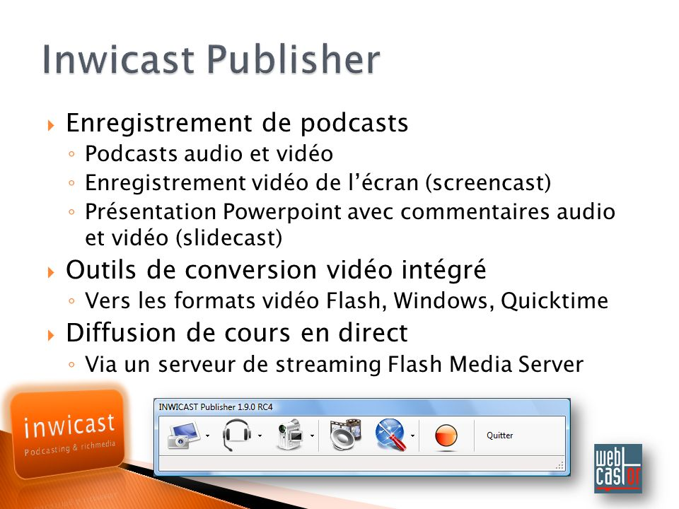 Inwicast Publisher Enregistrement de podcasts