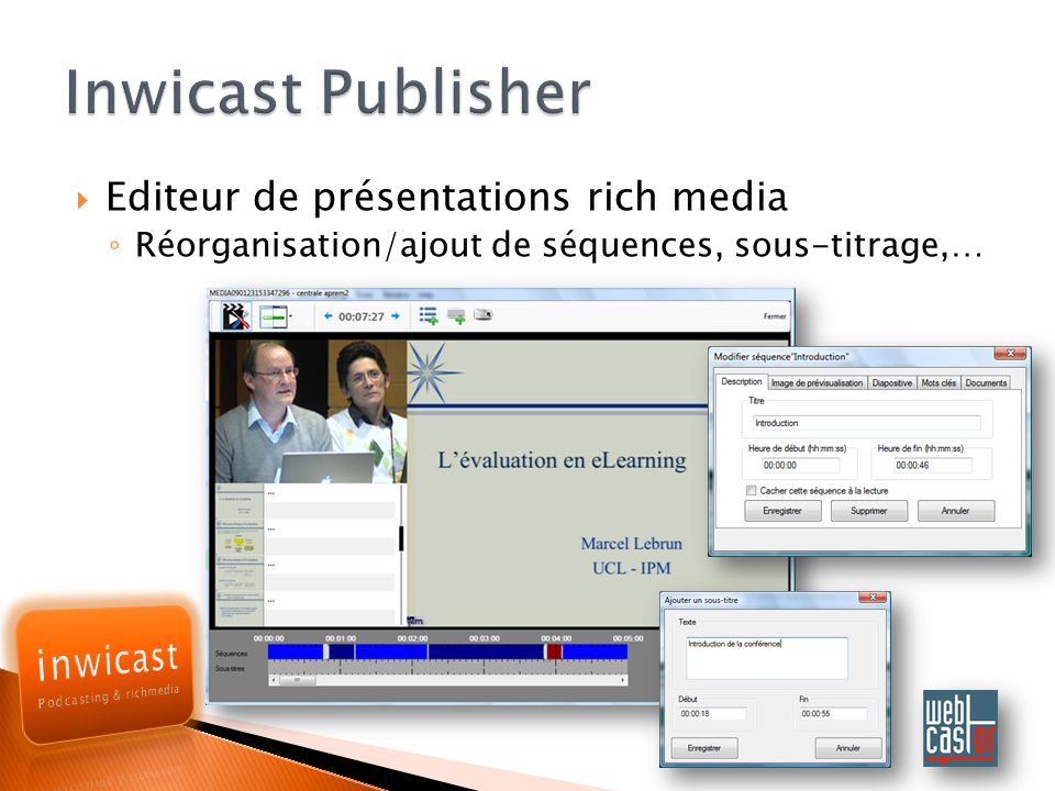 Inwicast Publisher Editeur de présentations rich media