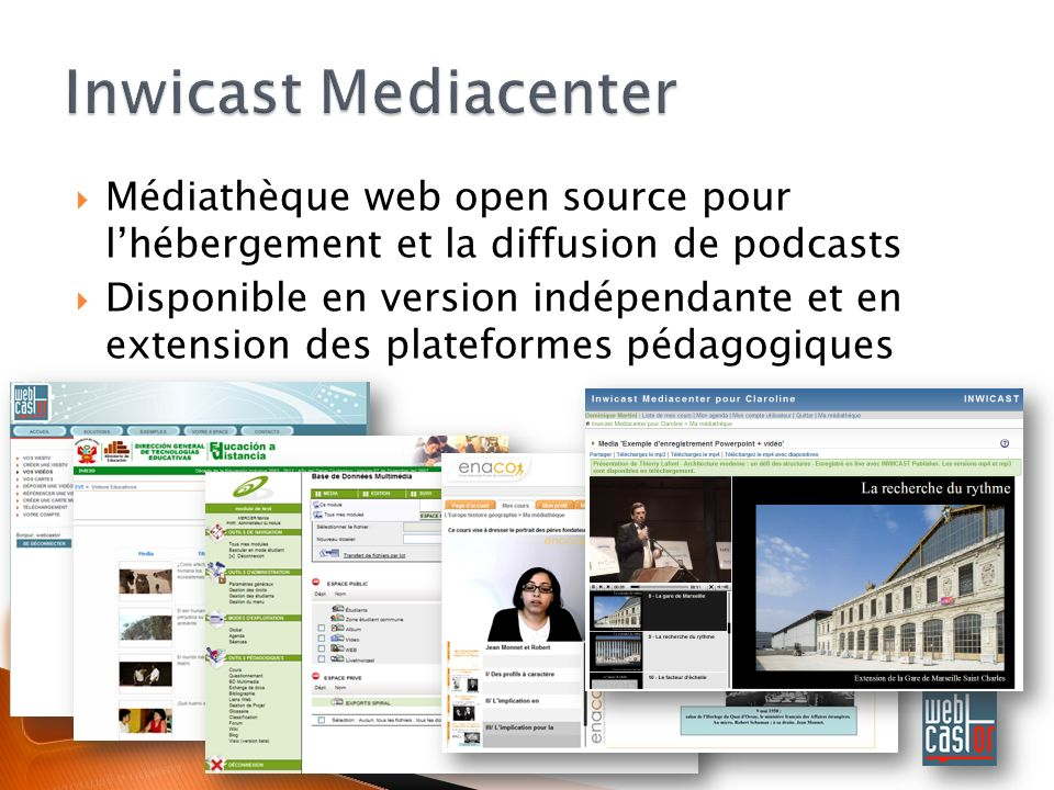 Inwicast Mediacenter Médiathèque web open source pour l'hébergement et la diffusion de podcasts.