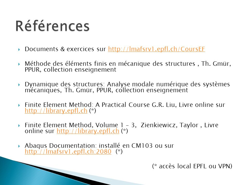 Références Documents & exercices sur http://lmafsrv1.epfl.ch/CoursEF