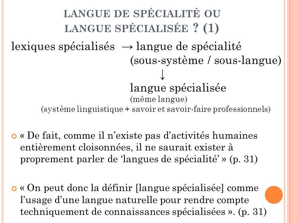 langue de spécialité ou langue spécialisée (1)