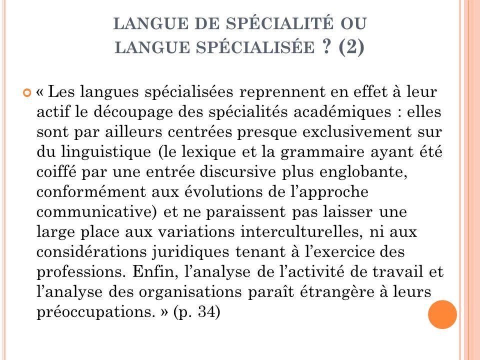 langue de spécialité ou langue spécialisée (2)
