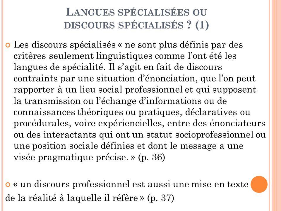 Langues spécialisées ou discours spécialisés (1)