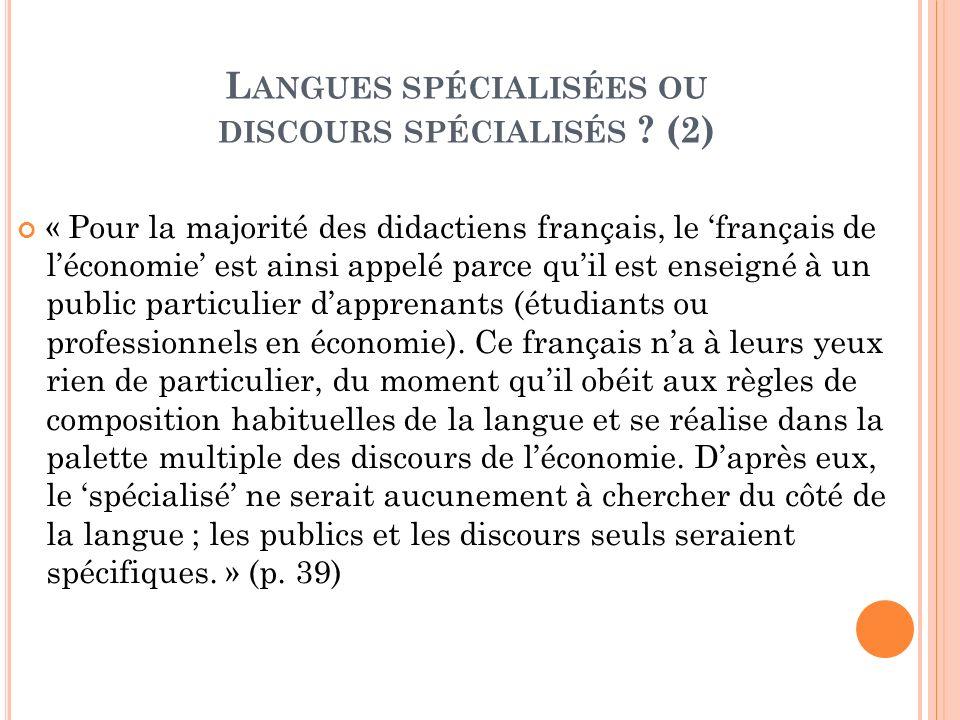 Langues spécialisées ou discours spécialisés (2)