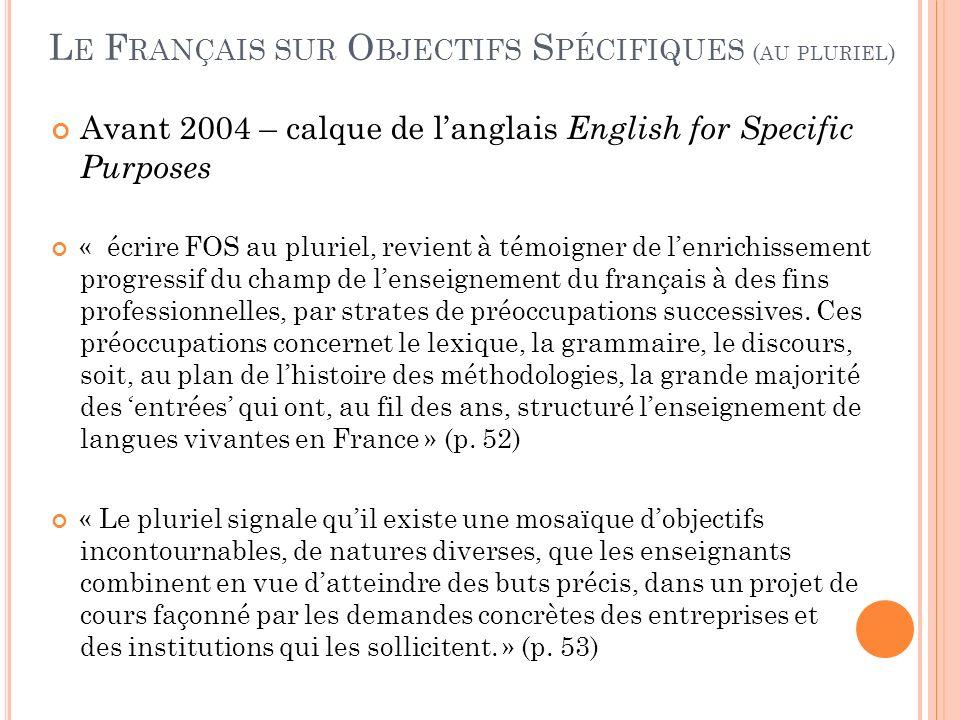 Le Français sur Objectifs Spécifiques (au pluriel)