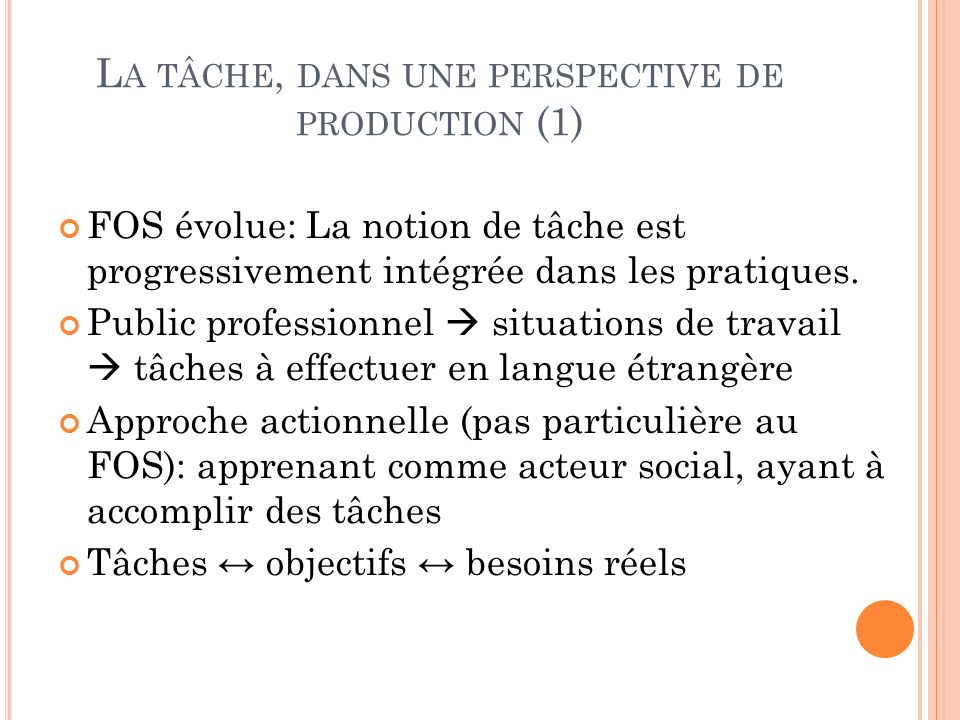 La tâche, dans une perspective de production (1)