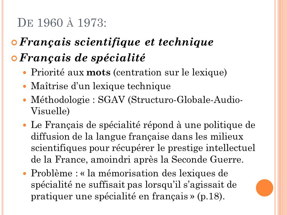 De 1960 à 1973: Français scientifique et technique