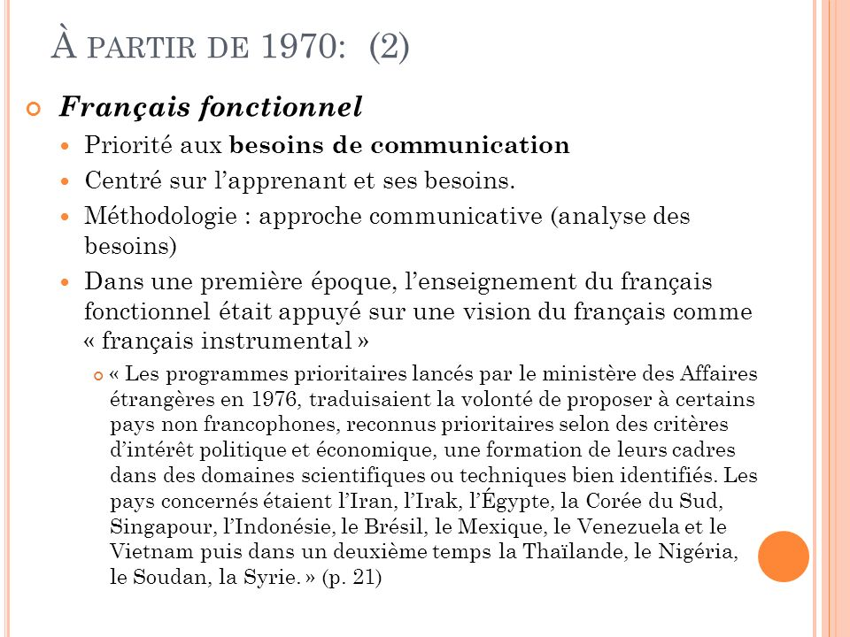 À partir de 1970: (2) Français fonctionnel