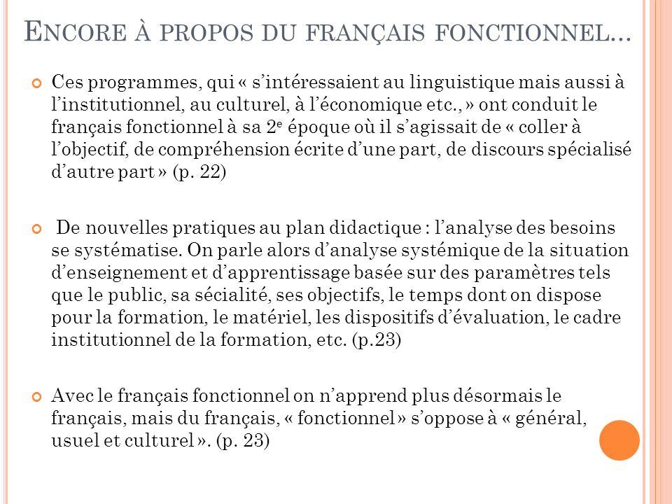 Encore à propos du français fonctionnel...