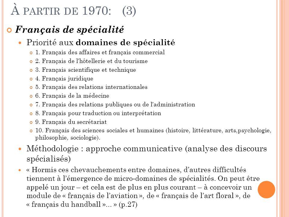 À partir de 1970: (3) Français de spécialité
