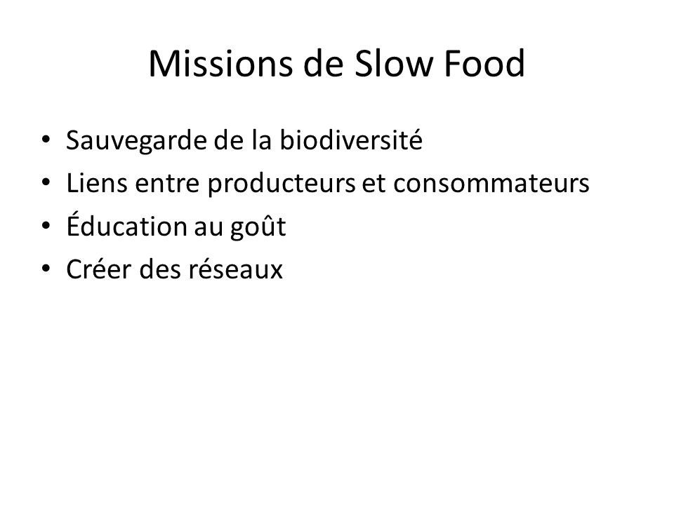 Missions de Slow Food Sauvegarde de la biodiversité