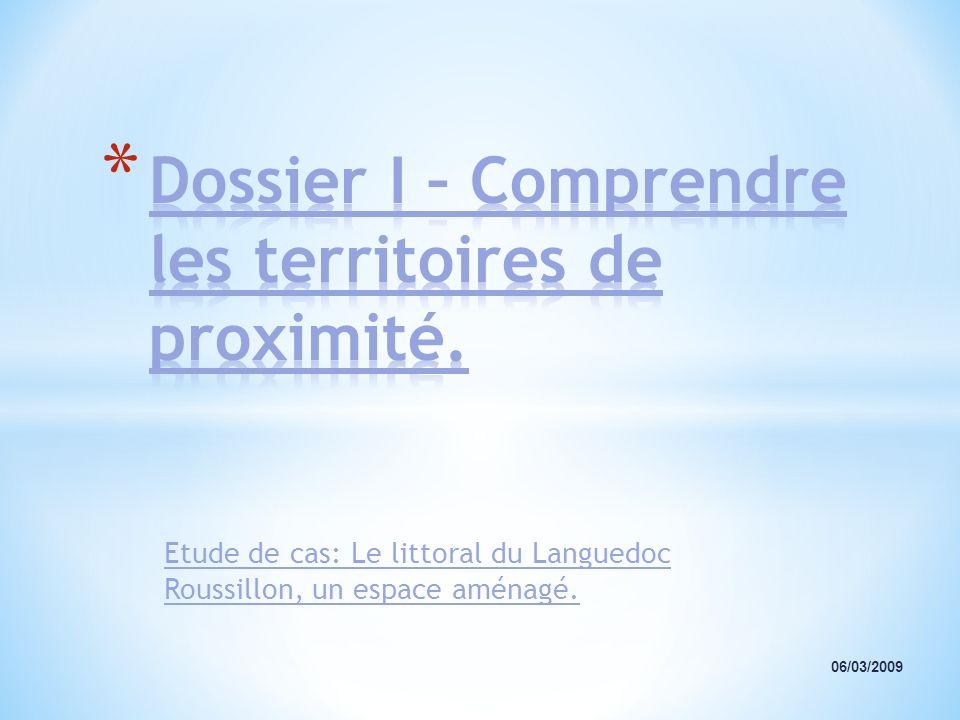 Dossier I – Comprendre les territoires de proximité.