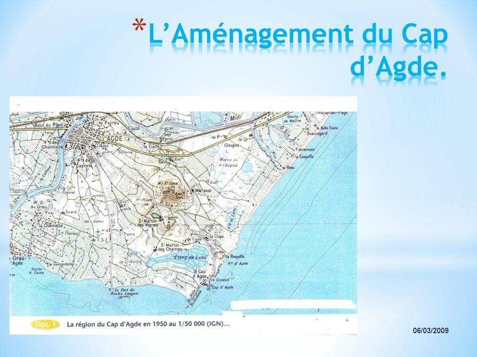 L'Aménagement du Cap d'Agde.