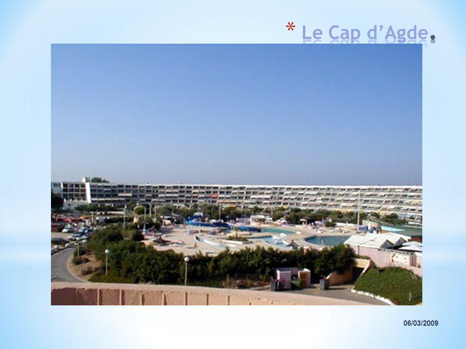 Le Cap d'Agde. 06/03/2009