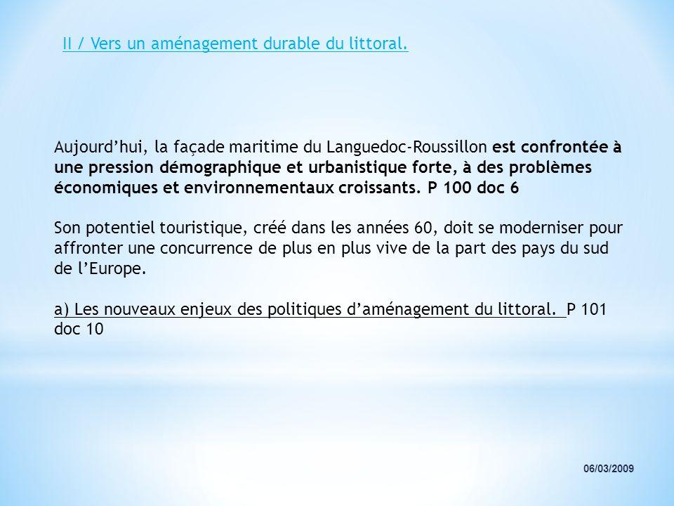 II / Vers un aménagement durable du littoral.