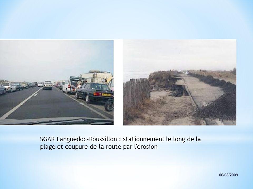 SGAR Languedoc-Roussillon : stationnement le long de la plage et coupure de la route par l érosion
