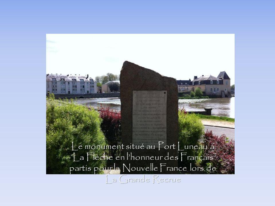 Le monument situé au Port Luneau à La Flèche en l'honneur des Français partis pour la Nouvelle France lors de La Grande Recrue