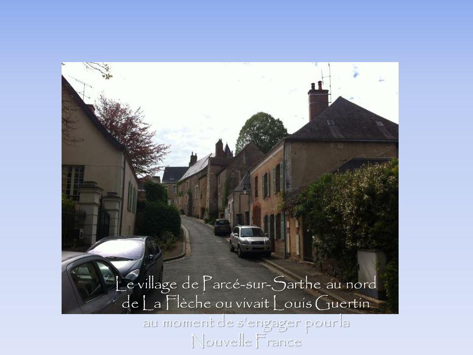 Le village de Parcé-sur-Sarthe au nord de La Flèche ou vivait Louis Guertin au moment de s'engager pour la Nouvelle France