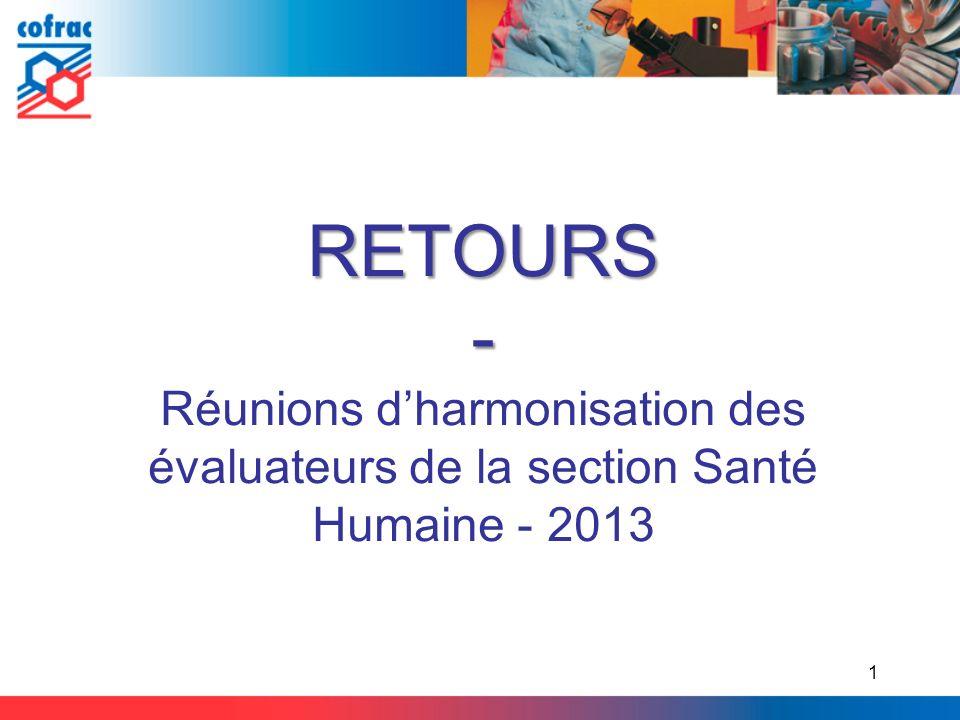 RETOURS - Réunions d'harmonisation des évaluateurs de la section Santé Humaine - 2013