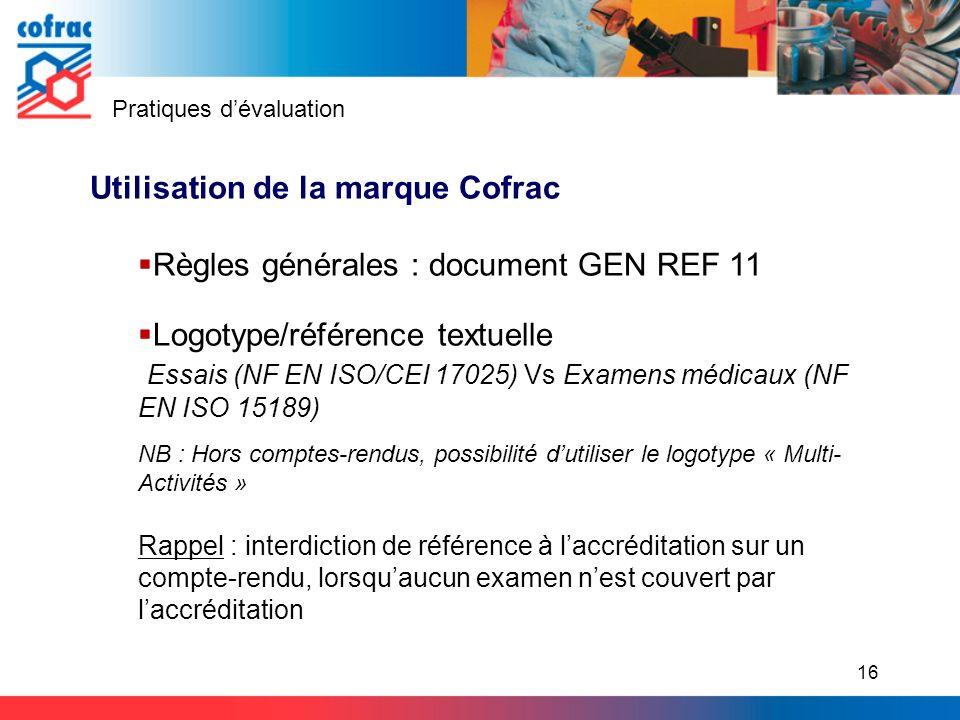 Utilisation de la marque Cofrac Règles générales : document GEN REF 11