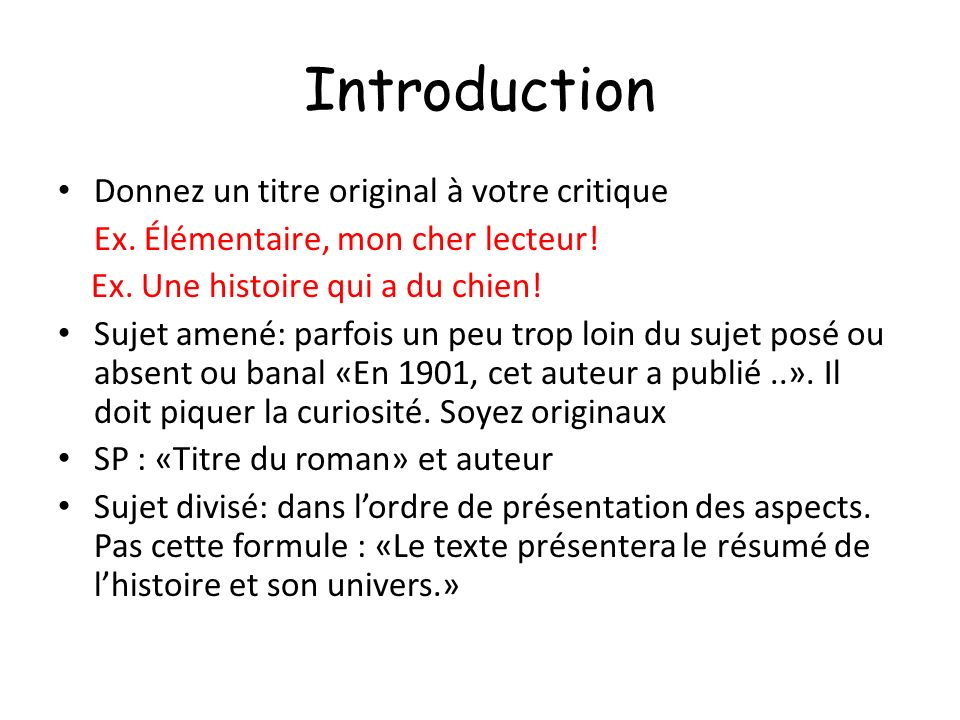 Introduction Donnez un titre original à votre critique