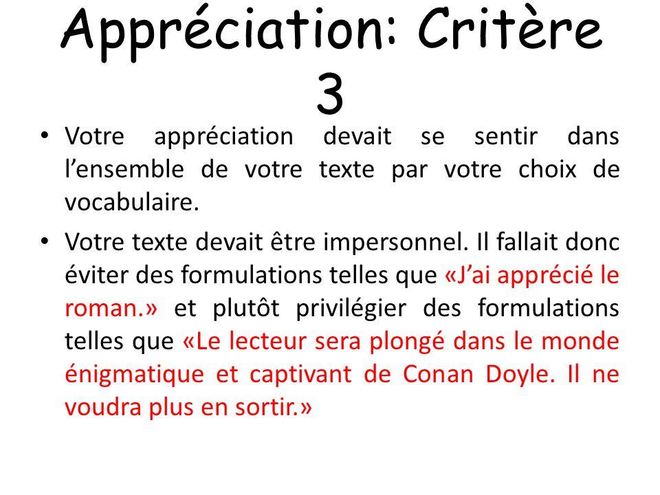 Appréciation: Critère 3