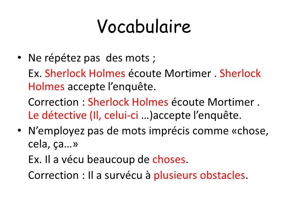 Vocabulaire Ne répétez pas des mots ;