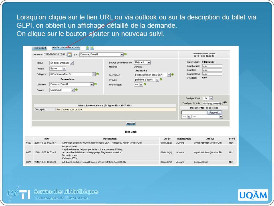Lorsqu'on clique sur le lien URL ou via outlook ou sur la description du billet via GLPI, on obtient un affichage détaillé de la demande.
