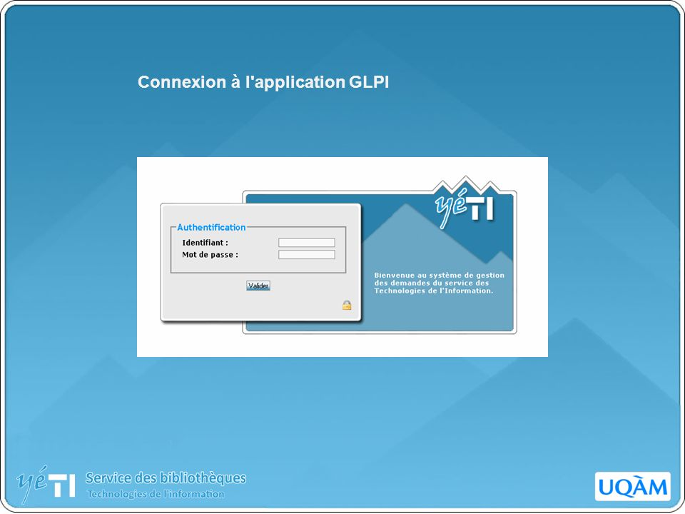 Connexion à l application GLPI