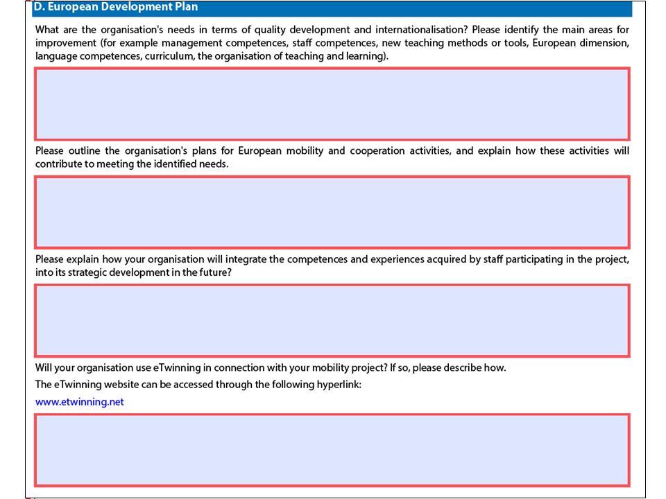 1- Une analyse des besoins en terme de développement de la qualité et pour la mise en œuvre de l'internationalisation de l'établissement: les champs d'amélioration; ex: compétences « managériales », compétences linguistiques, nouvelles méthodes d'enseignement etc.) 2- La stratégie de l'établissement à l'international: mobilité et activités de coopération européennes.