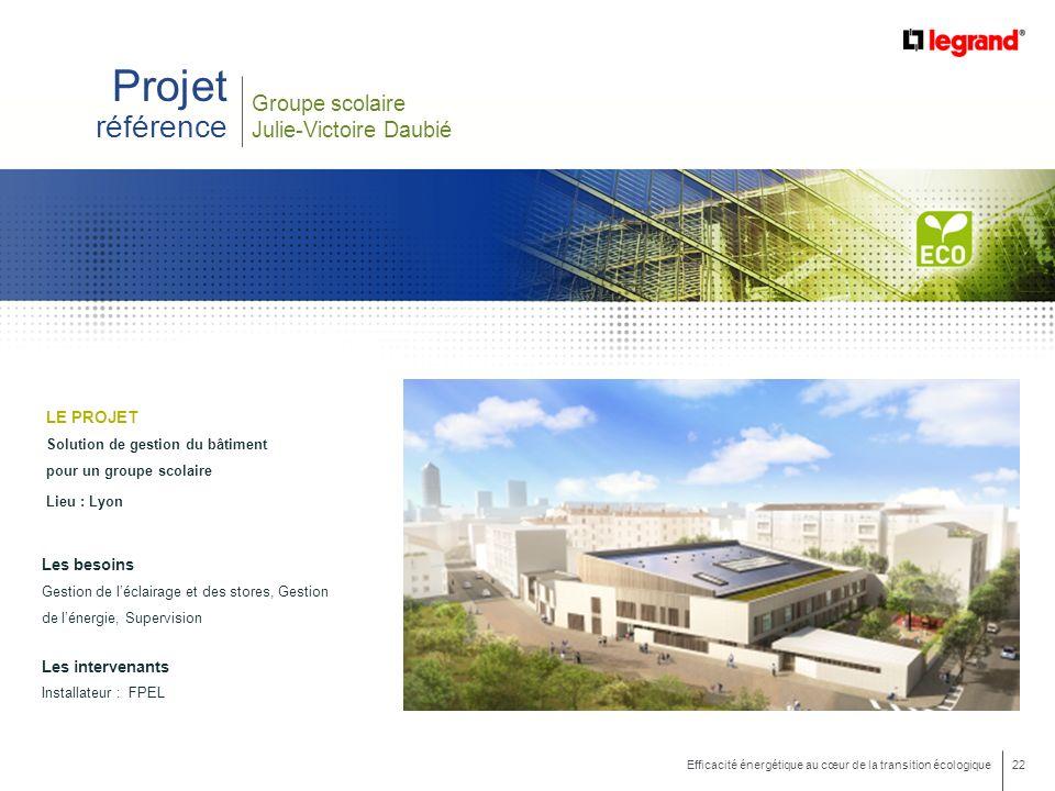 Projet référence Groupe scolaire Julie-Victoire Daubié LE PROJET