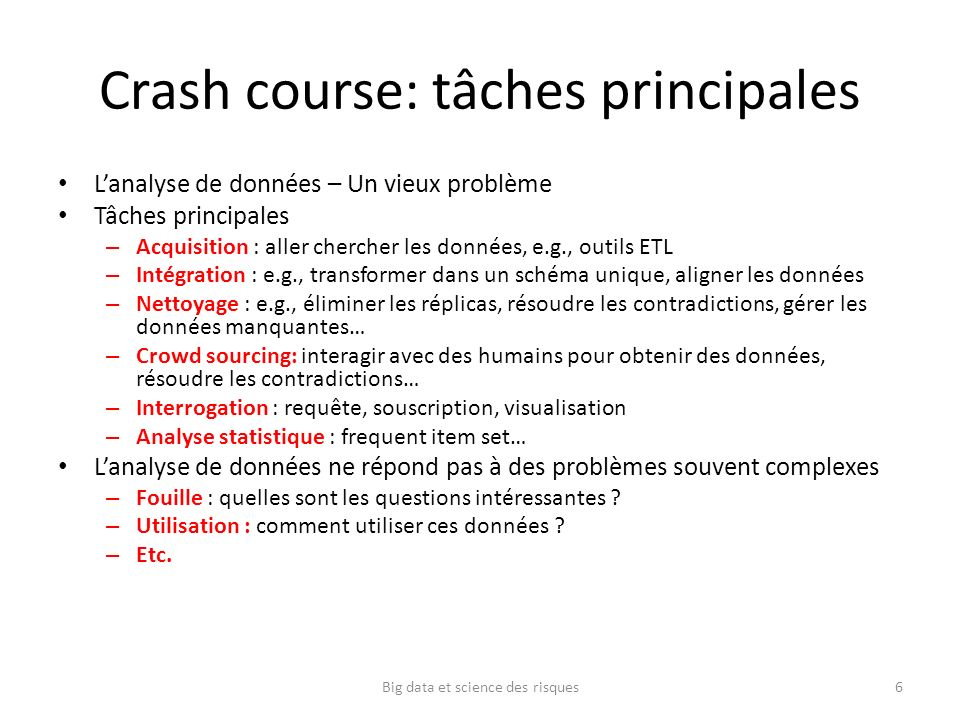 Crash course: tâches principales