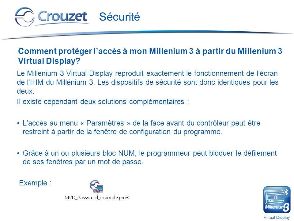Sécurité Comment protéger l'accès à mon Millenium 3 à partir du Millenium 3 Virtual Display