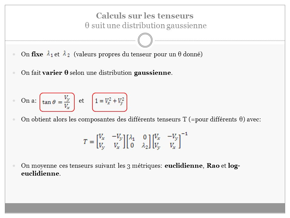 Calculs sur les tenseurs θ suit une distribution gaussienne