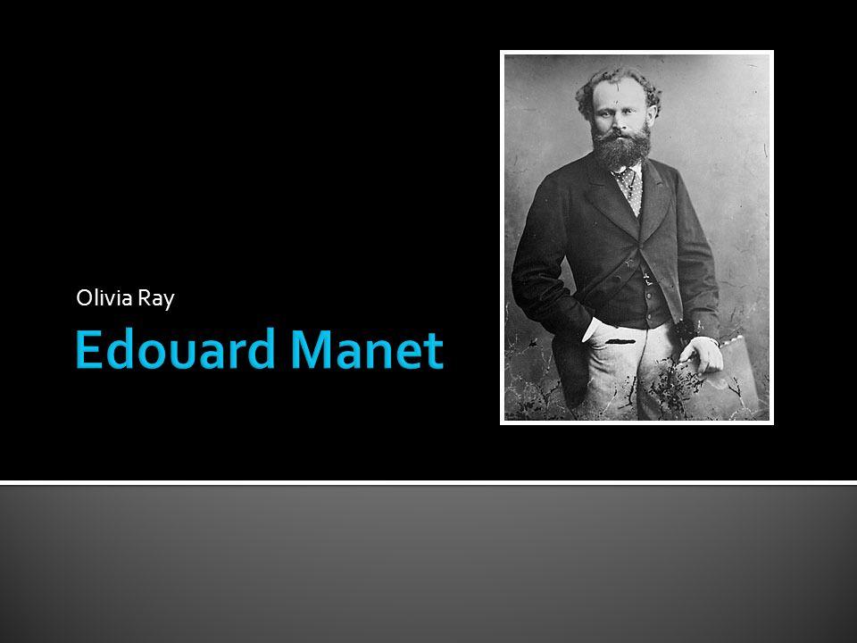 Edouard Manet Olivia Ray