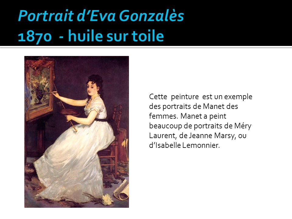 Portrait d'Eva Gonzalès 1870 - huile sur toile