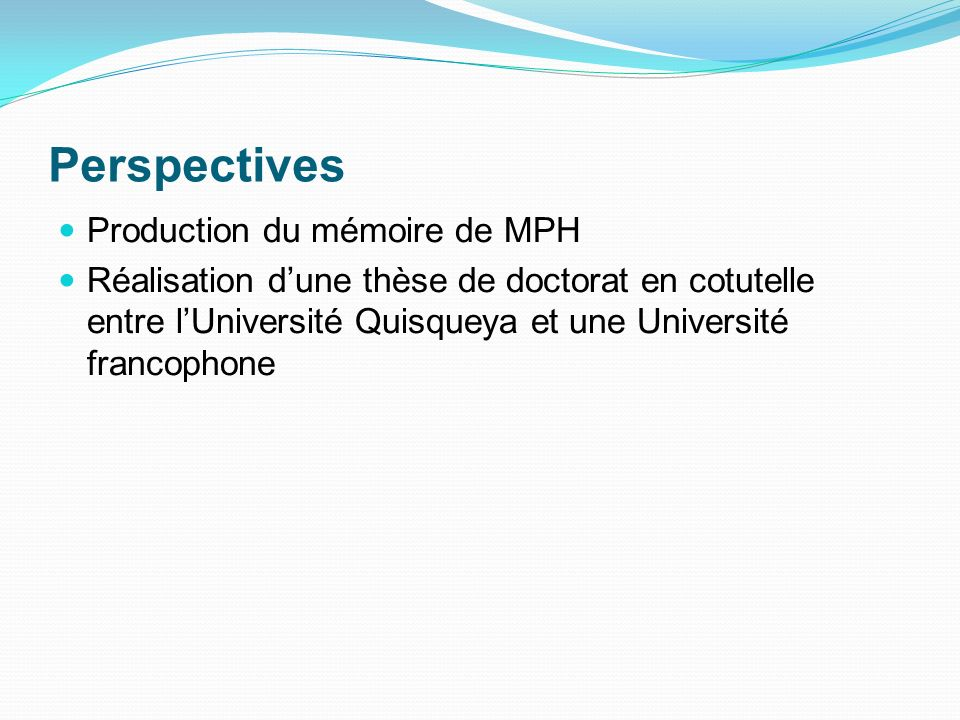 Perspectives Production du mémoire de MPH